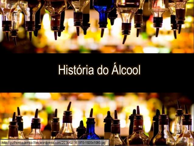 História do álcool