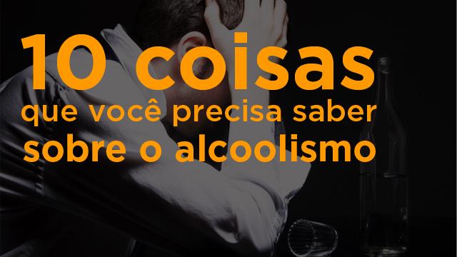 10 coisas que você precisa saber sobre o alcoolismo